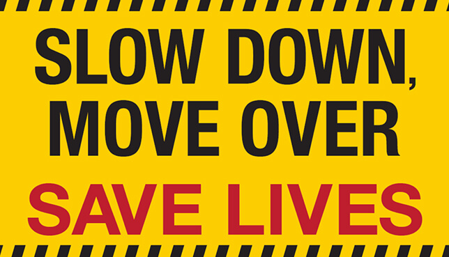 Slow Down Move Over banner.